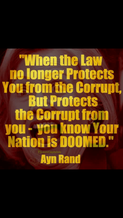 Government Ayn Rand law protects corrupt from people