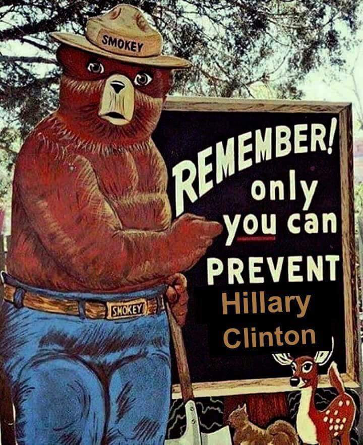 Hillary Smokey only you can prevent