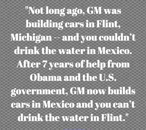 Obama malfeasance water and cars Mexico GM