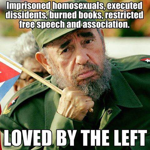 stupid-leftists-love-casetro-who-stands-for-what-they-hate