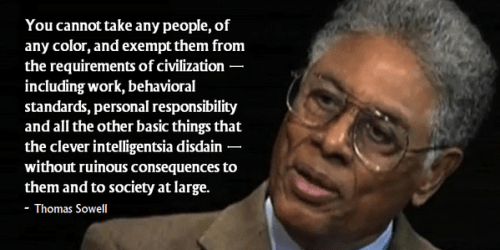 wisdom-sowell-on-the-insanity-of-exempting-people-from-civilization