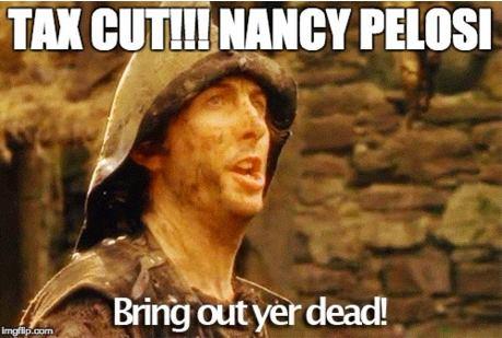 Tax Cuts Nancy Pelosi bring out your dead tax cuts nancy pelosi bring out your dead bookworm room