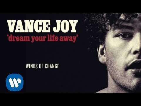 Vance Joy Winds of Change