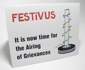 Festivus time for airing of grievances