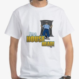 I'mAHousehead White t-shirt