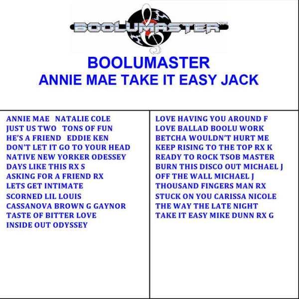 Annie Mae Take It Easy Playlist