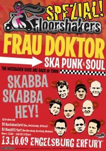Floorshakers mit FRAU DOKTOR am 13.10.09
