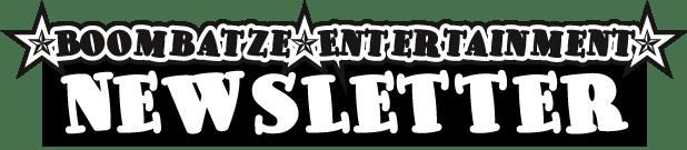 Boombatze-Entertainment-Newsletter