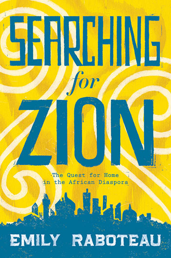 """Author Treks Through Jamaica, Africa, and the USA """"Searching For Zion"""""""