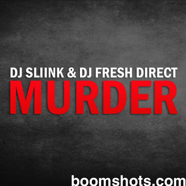 "HEAR THIS: DJ Sliink & DJ Fresh Direct ""Murder"""