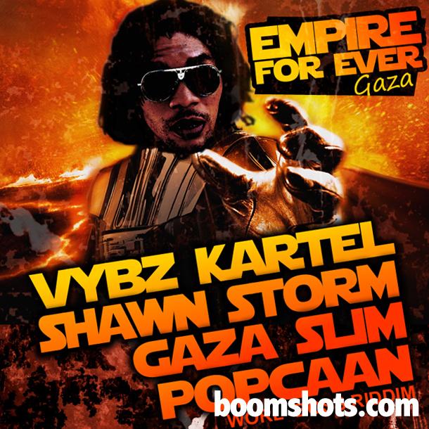 "FLASHBACK FRIDAY: Vybz Kartel Feat. Popcaan, Shawn Storm & Gaza Slim ""Empire Forever"""