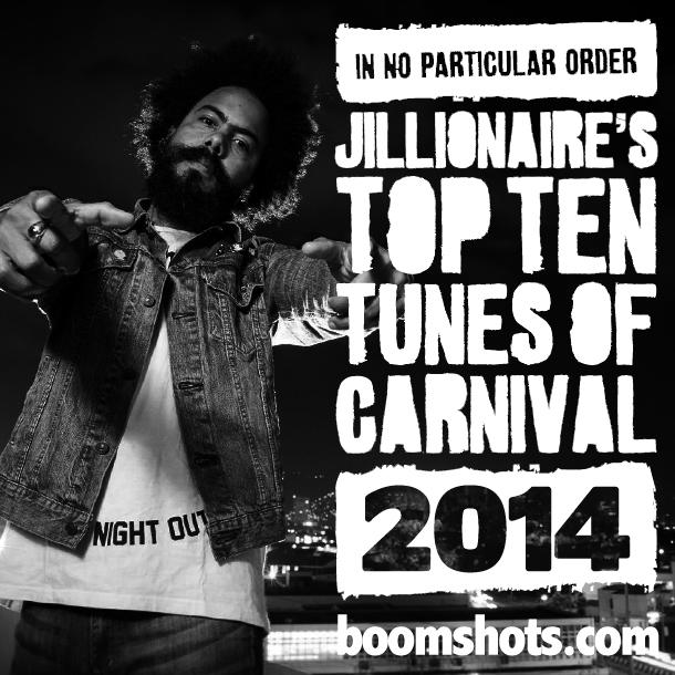 Jillionaire's Top Ten Tunes Of Carnival 2014