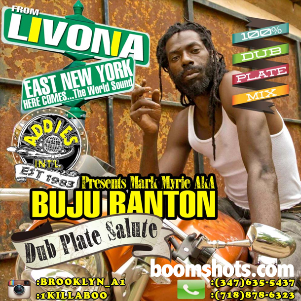 HEAR THIS: Addies Intl Presents: Mark Myrie AKA Buju Banton Dubplate Salute