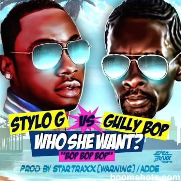 "HEAR THIS: Stylo G vs. Gully Bop ""Who She Want?"""