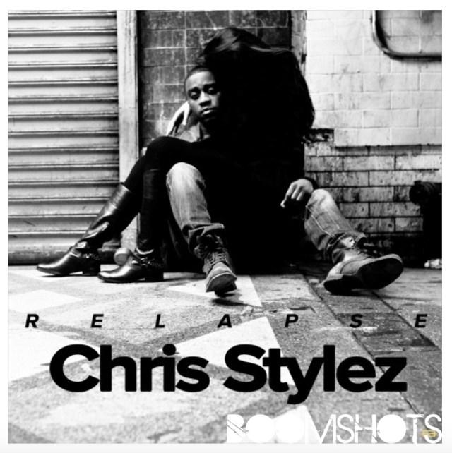 "HEAR THIS: Chris Stylez ""Relapse"" PREMIERE"