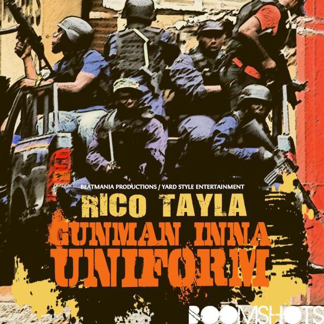 "Rico Tayla ""Gunman Inna Uniform"" PREMIERE"