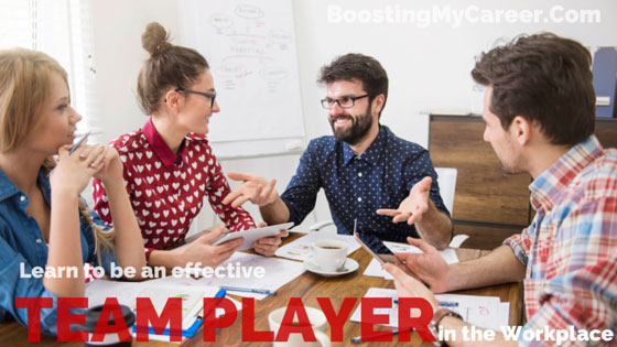 Learn to be an effective team player in the workplace