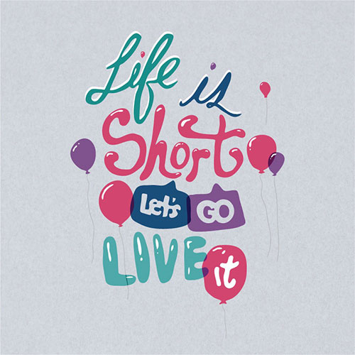 Life is Short - Typography Design