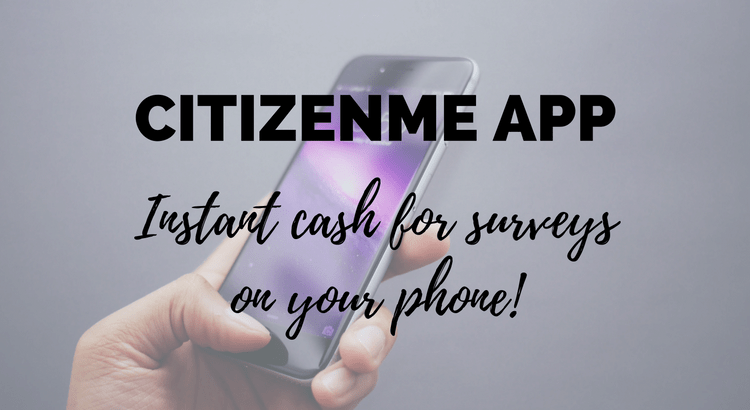 Citizenme App Review - make money from surveys on your phone