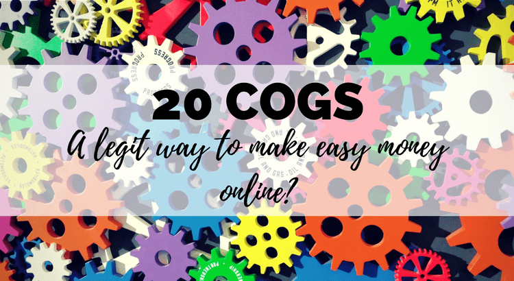 20 cogs review - is this a scam, or a legitimate way of making money online?