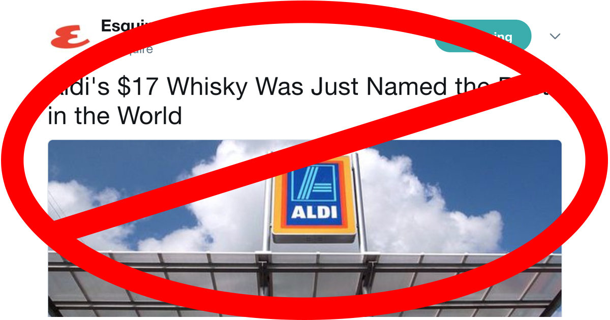 Aldi whisky did not get named 'Best in the World' - sorry bargain boozers