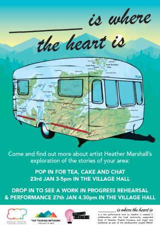 A poster for the event. It is a painted backdrop of blue mountains, with a caravan in the foreground. In big letters at the top it reads: '--- is where the heart is.'