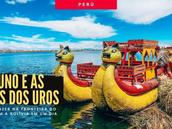 O que fazer em Puno em apenas 1 dia | lago Titicaca | Perú