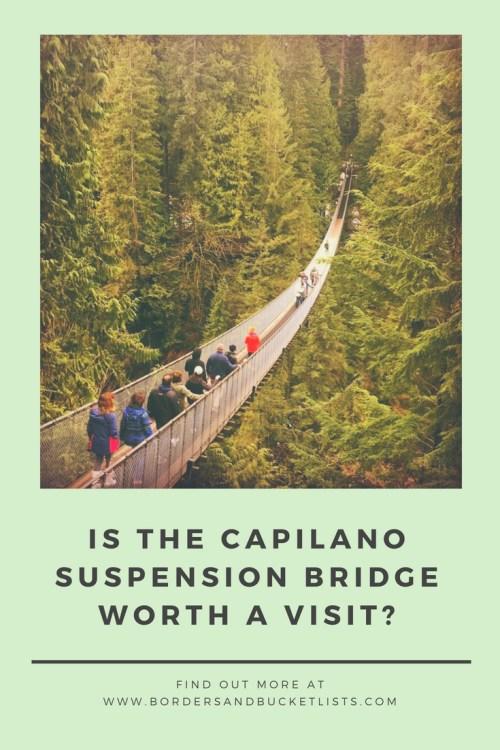 is the Capilano Suspension Bridge worth a visit pin