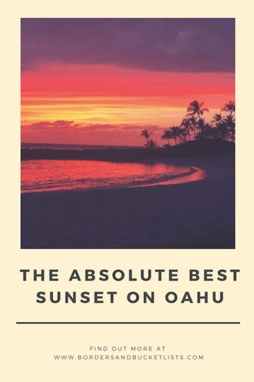 The Absolute Best Sunset on Oahu, Hawaii