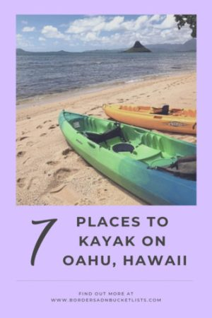 7 Places to Kayak on Oahu #oahu #hawaii #kayaking