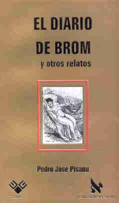 El diario de Brom y otros relatos