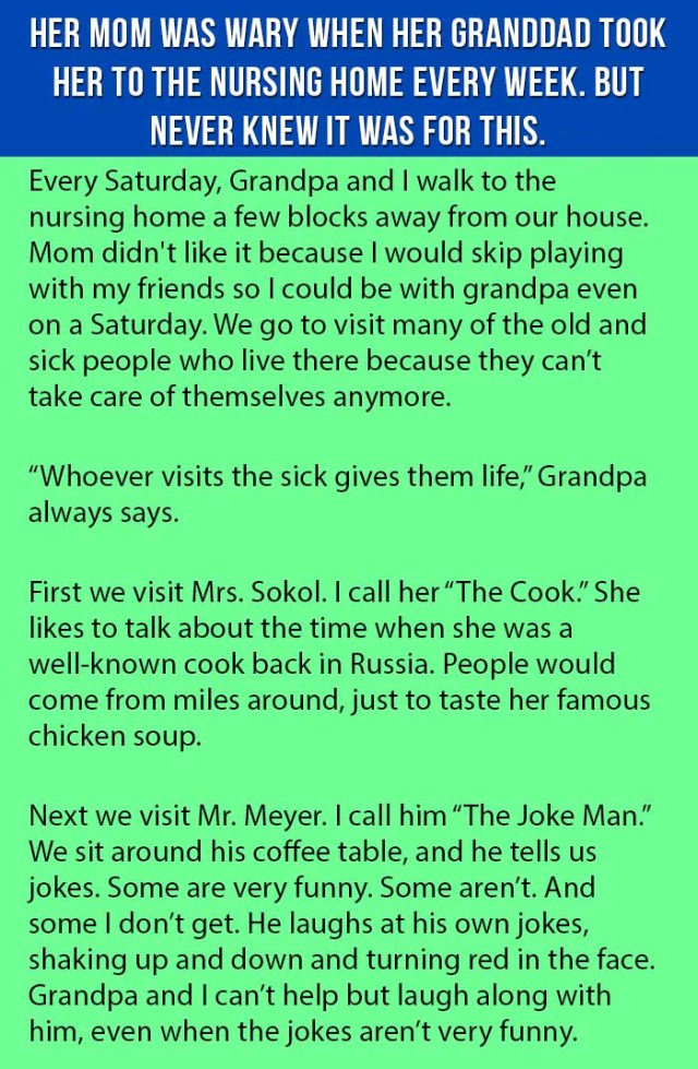 Mom Is Wary When Her Granddad Took Her To The Nursing Home Every Week. But Never Knew It Was For This.