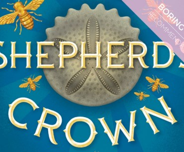 Boring Book Recommendation: The Shepherd's Crown by Terry Pratchett