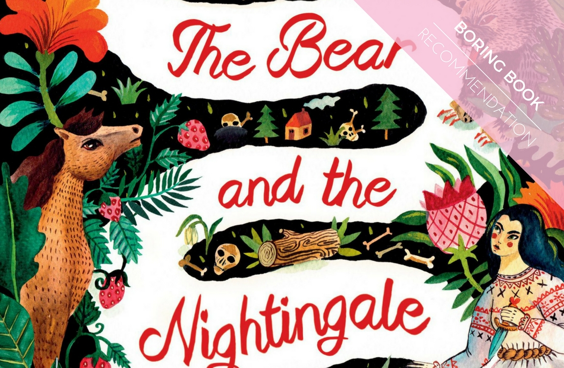 Boring Book Recommendation: The Bear and the Nightingale by ...