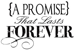 A Promise That Lasts Forever