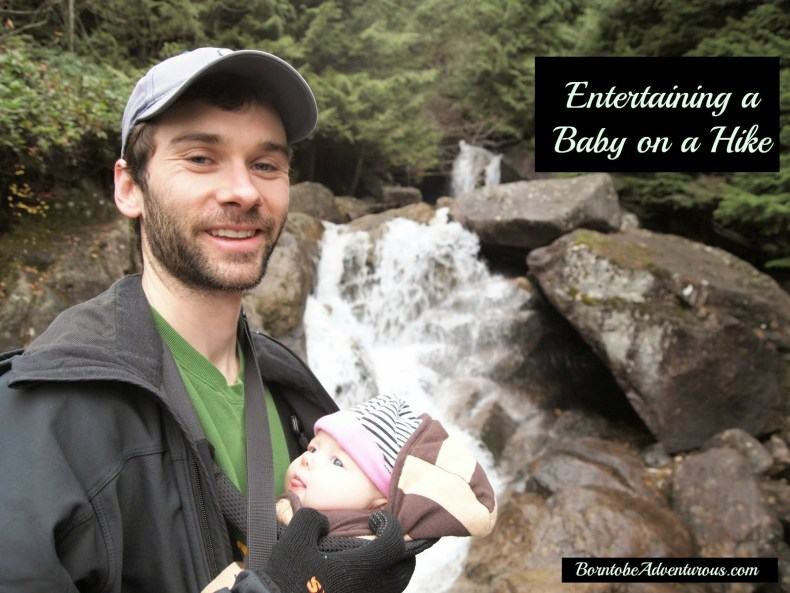 entertaining a baby on a hike