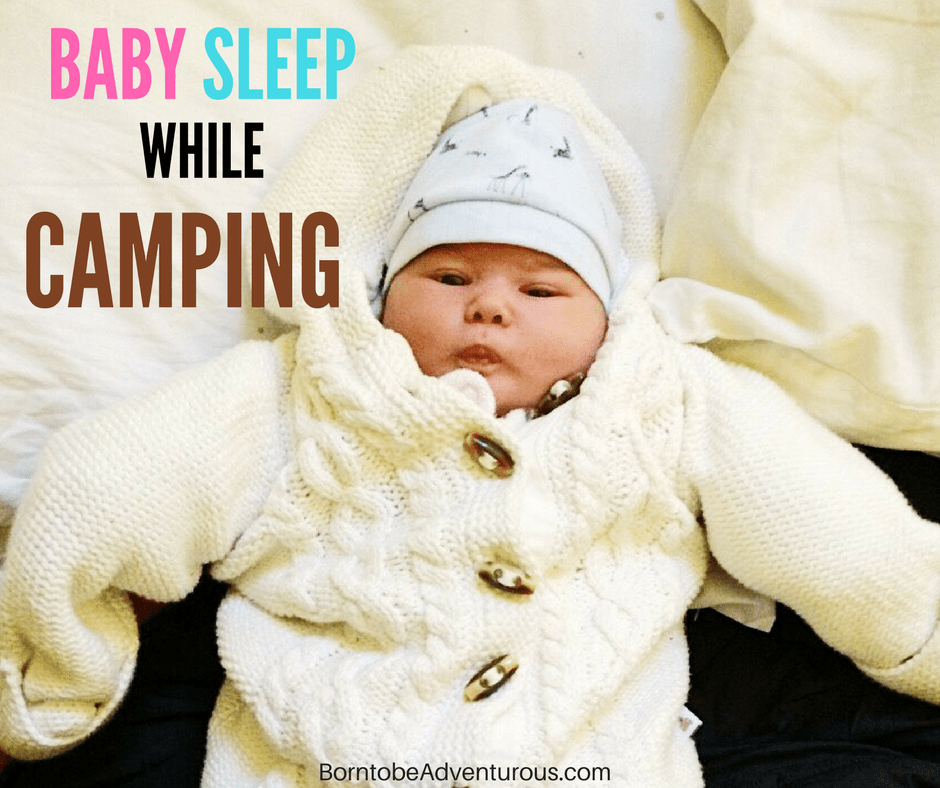 Baby Sleep while Camping