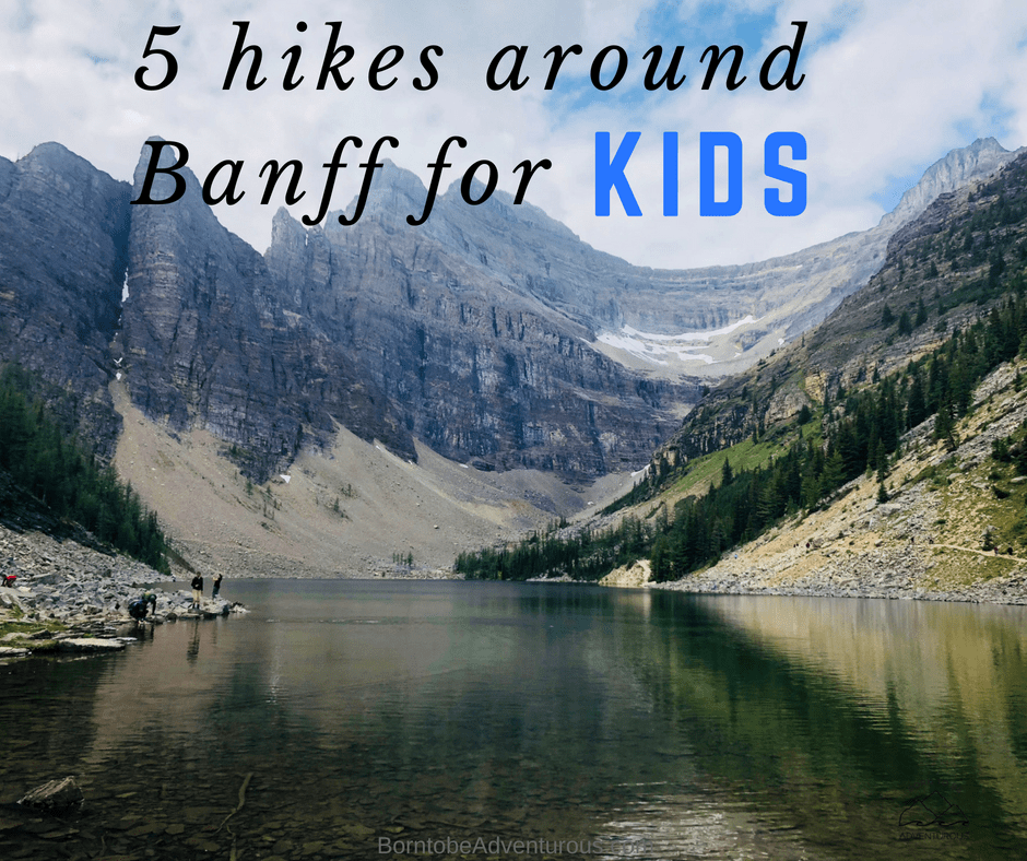 5 Hikes around Banff for Kids