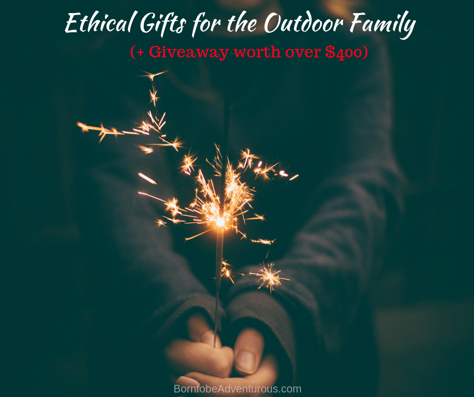 Ethical Gifts for the Outdoor Family (+ Giveaway)