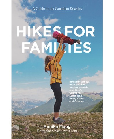 Hikes for Families: A Guide to the Canadian Rockies