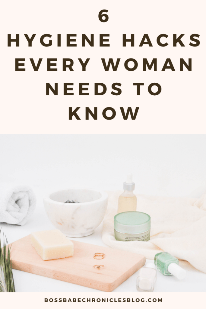 Personal Hygiene: 6 Hacks For Women