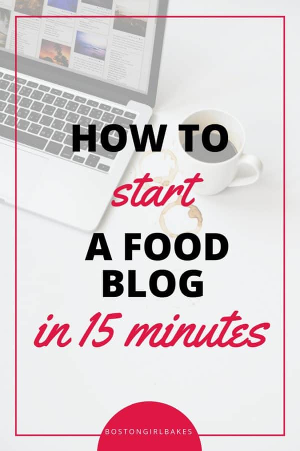 starting a food blog in 15 minutes