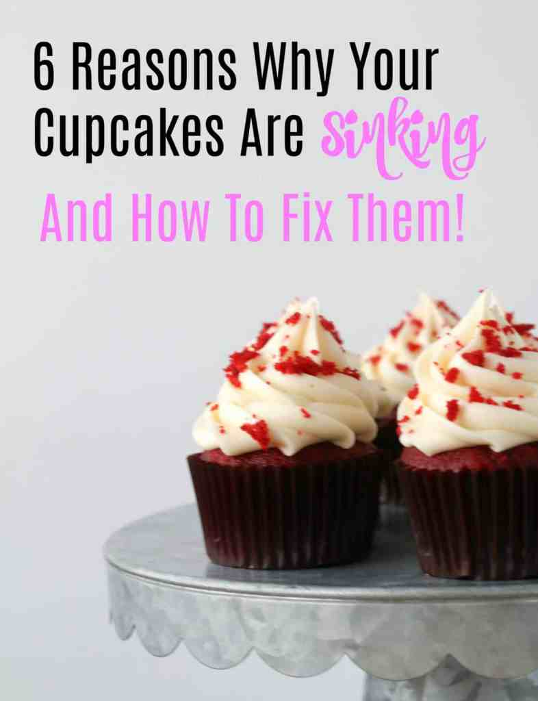 why are my cupcakes sinking in the middle?