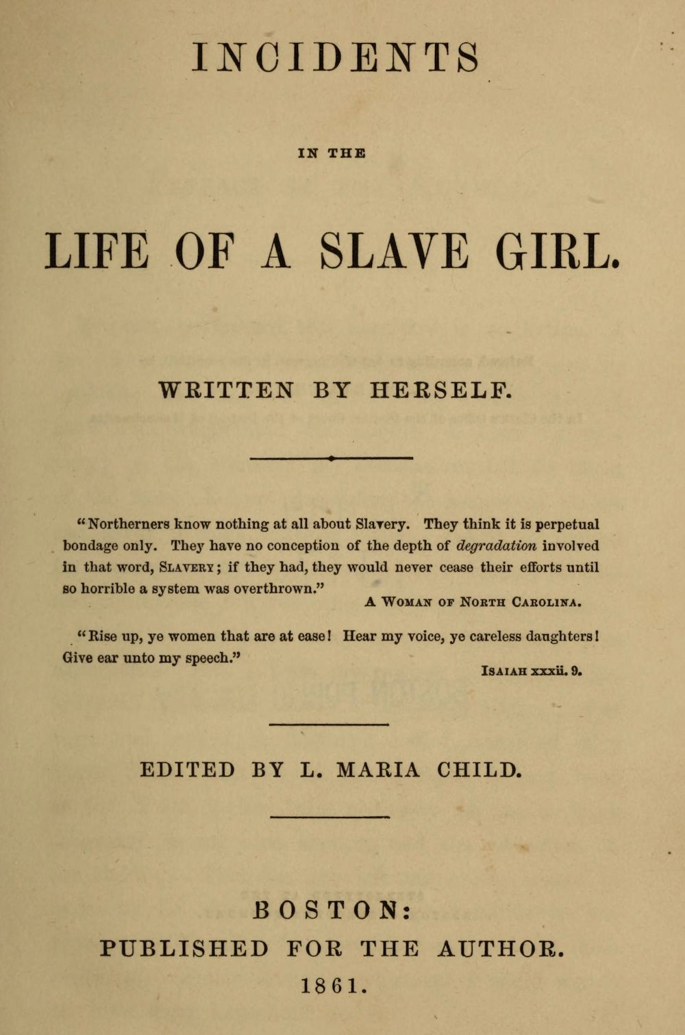Image result for incidents in the life of a slave girl linda brent