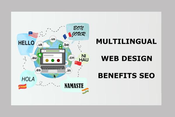 SEO Benefits of Proper Translation and Localization in Multilingual Website Design
