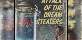 Attack of the Dream Stealers!