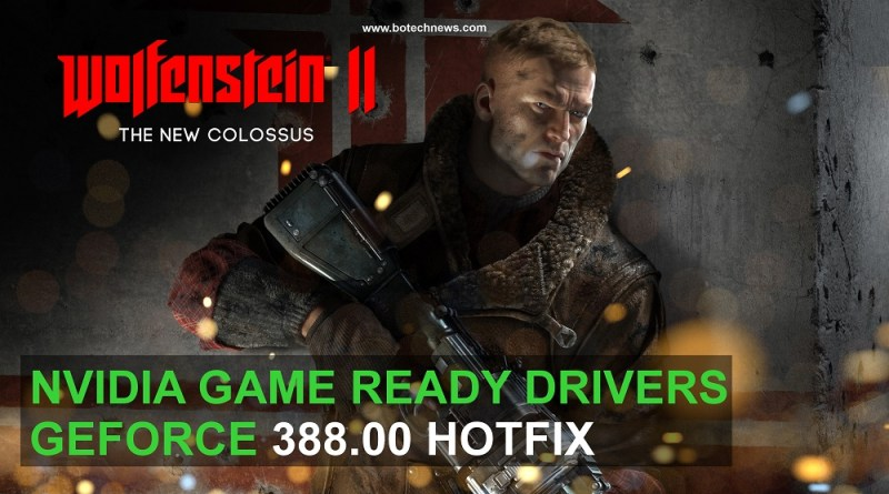 NVIDIA-GeForce-388_10-Hotfix-WolfensteinII