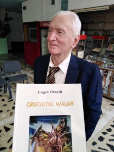 Eugen Hrusca a lansat cartea Cruciatul Walah la Botosani