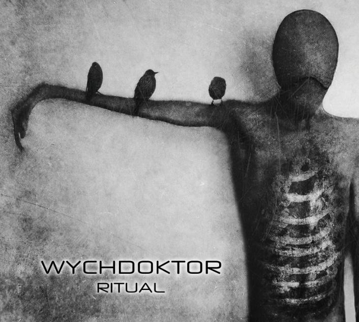 Wychdoktor - Ritual