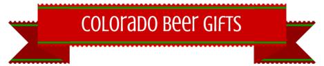 Colorado Beer Gifts